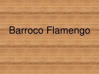 Barroco Flamengo