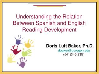 Understanding the Relation Between Spanish and English  Reading Development