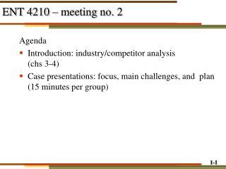 ENT 4210   meeting no. 2