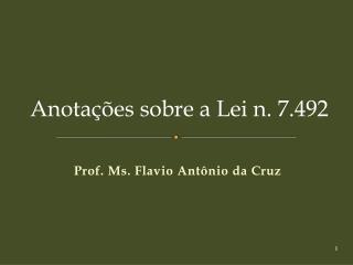 Prof. Ms. Flavio Ant nio da Cruz