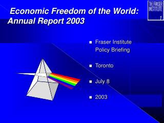 Economic Freedom of the World: Annual Report 2003