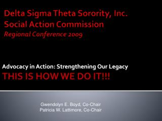 Delta Sigma Theta Sorority, Inc. Social Action Commission Regional Conference 2009
