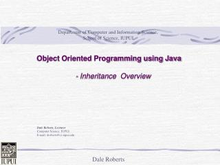 Object Oriented Programming using Java      - Inheritance  Overview