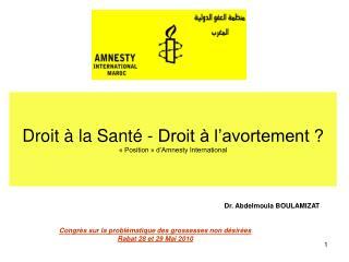 Droit   la Sant  - Droit   l avortement    Position   d Amnesty International