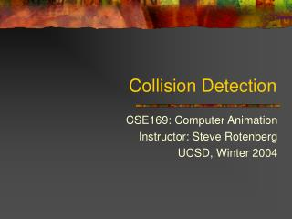 Collision Detection