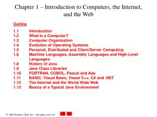 Chapter 1   Introduction to Computers, the Internet, and the Web