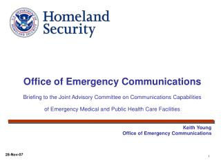 Office of Emergency Communications  Briefing to the Joint Advisory Committee on Communications Capabilities of Emergency