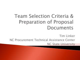 Team Selection Criteria  Preparation of Proposal Documents