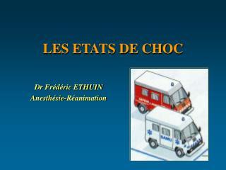 LES ETATS DE CHOC