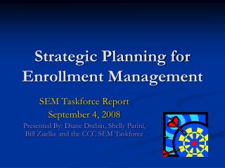 Strategic Planning for Enrollment Management
