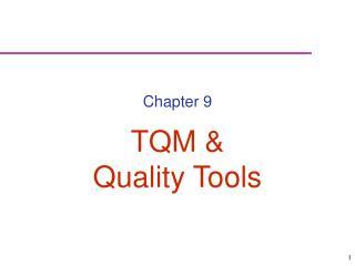 TQM   Quality Tools