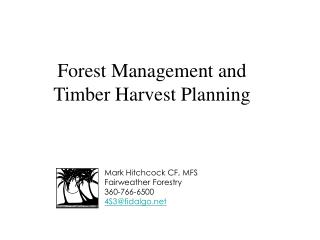 Forest Management and Timber Harvest Planning