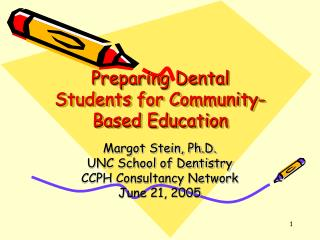 Preparing Dental Students for Community-Based Education
