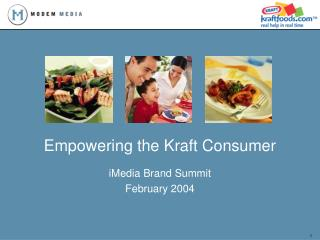 Empowering the Kraft Consumer
