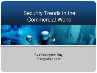Security Trends in the Commercial World