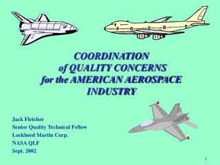COORDINATION   of QUALITY CONCERNS for the AMERICAN AEROSPACE INDUSTRY