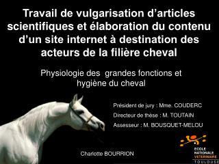 Physiologie des  grandes fonctions et hygi ne du cheval