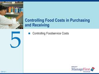 Controlling Food Costs in Purchasing and Receiving
