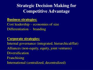 Strategic Decision Making for Competitive Advantage