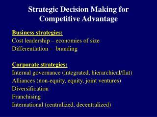 Strategic Decision Making for Competitive Advantage