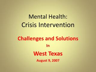 Mental Health:  Crisis Intervention