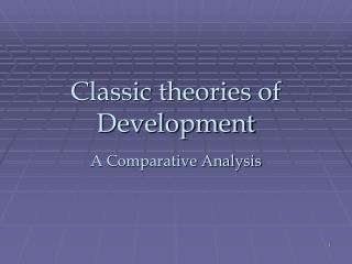 Classic theories of Development