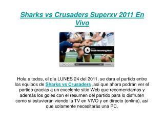 ver el partido sharks vs crusaders en vivo por internet (sup