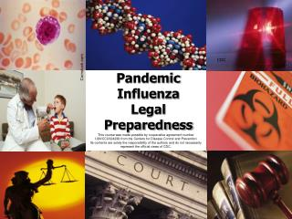 Pandemic Influenza  Legal Preparedness
