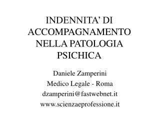 INDENNITA  DI ACCOMPAGNAMENTO NELLA PATOLOGIA PSICHICA