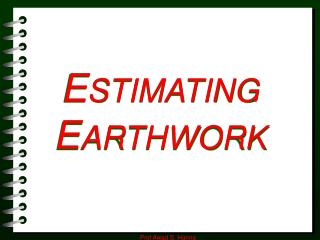 ESTIMATING EARTHWORK