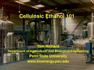 Cellulosic Ethanol 101
