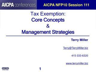 Tax Exemption: Core Concepts  Management Strategies