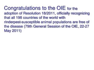 Congratulations to the OIE for the adoption of Resolution 18
