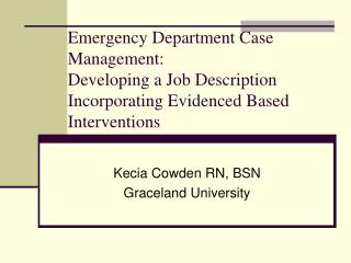 Emergency Department Case Management: Developing a Job Description Incorporating Evidenced Based Interventions