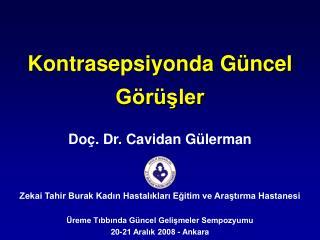 Kontrasepsiyonda G ncel G r sler