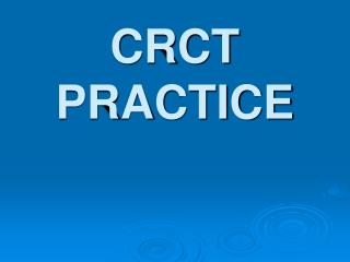 CRCT PRACTICE