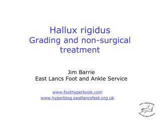 Hallux rigidus  Grading and non-surgical treatment