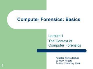 Computer Forensics: Basics