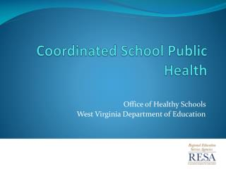 West Virginia Coordinated School Public Health Partnership
