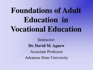 Foundations of Adult Education  in Vocational Education