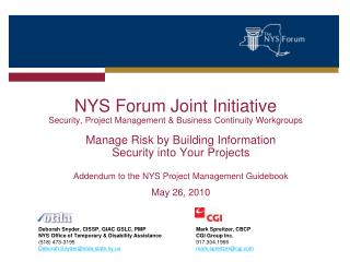 NYS Forum Joint Initiative Security, Project Management  Business Continuity Workgroups
