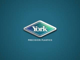 York Precision Plastics Company Profile