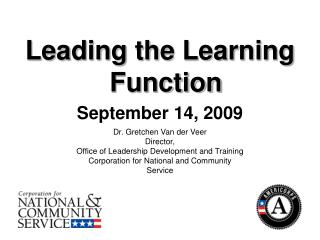 Leading the Learning Function  September 14, 2009