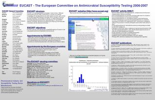 EUCAST - The European Committee on Antimicrobial Susceptibility Testing 2006-2007