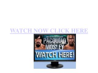 enjoy now! manny pacquiao vs shane mosley live streaming onl