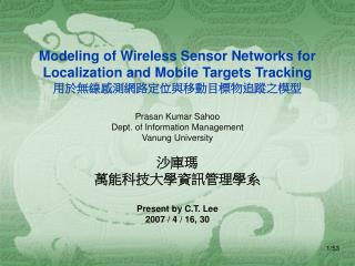 Modeling of Wireless Sensor Networks for Localization and Mobile Targets Tracking