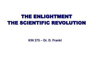 THE ENLIGHTMENT THE SCIENTIFIC REVOLUTION