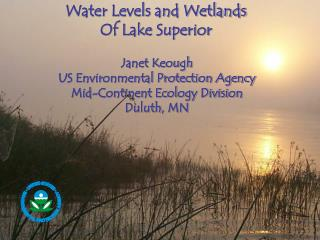 Water Levels and Wetlands Of Lake Superior