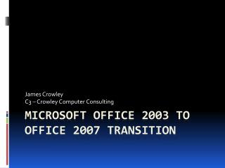 Microsoft Office 2003 to Office 2007 Transition