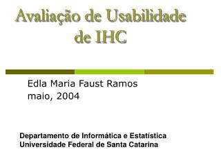 Avalia  o de Usabilidade de IHC